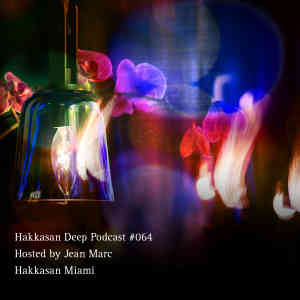 Hakkasan Deep Podcast 064